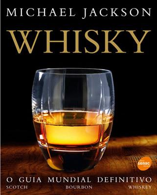 Capa do livro Whisky - O guia mundial definitivo