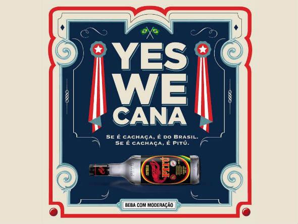 Campanha da cachaça Pitu Yes we cana