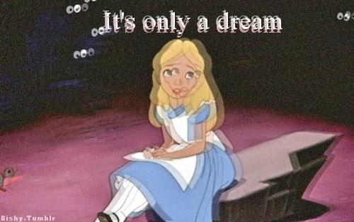 alice apenas sonhando