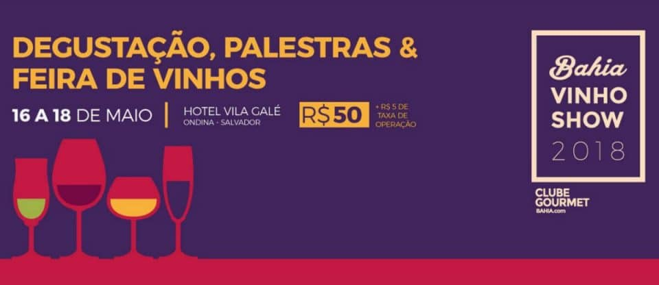 Bahia Vinho Show 2018